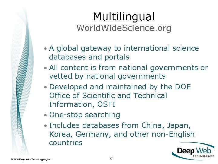 Multilingual World. Wide. Science. org • A global gateway to international science databases and