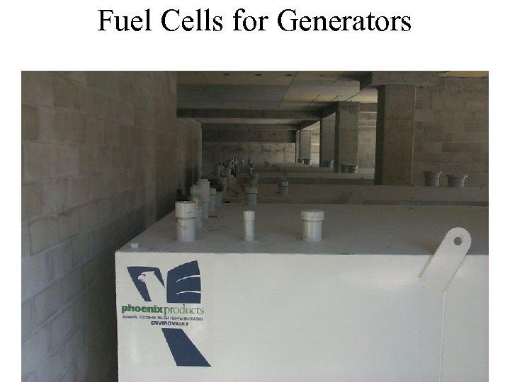 Fuel Cells for Generators