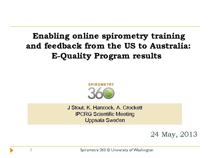 Enabling online spirometry training and feedback from the US to Australia: E-Quality Program results