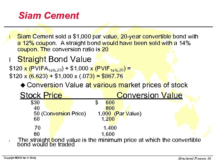 Siam Cement l Siam Cement sold a $1, 000 par value, 20 -year convertible
