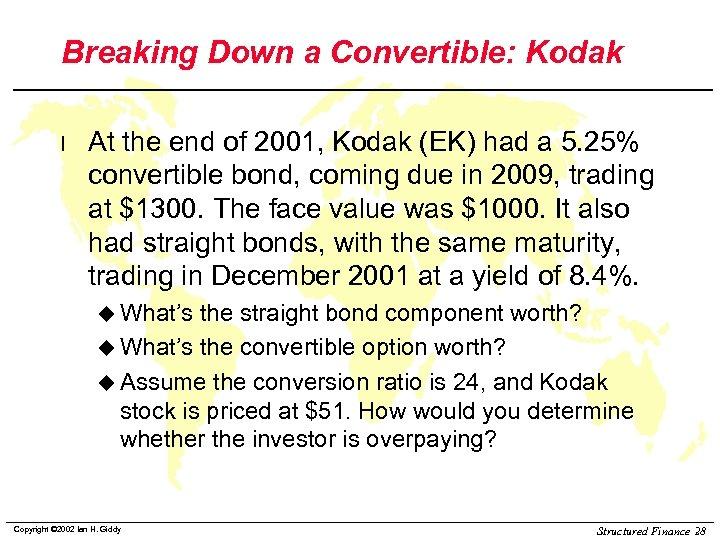 Breaking Down a Convertible: Kodak l At the end of 2001, Kodak (EK) had