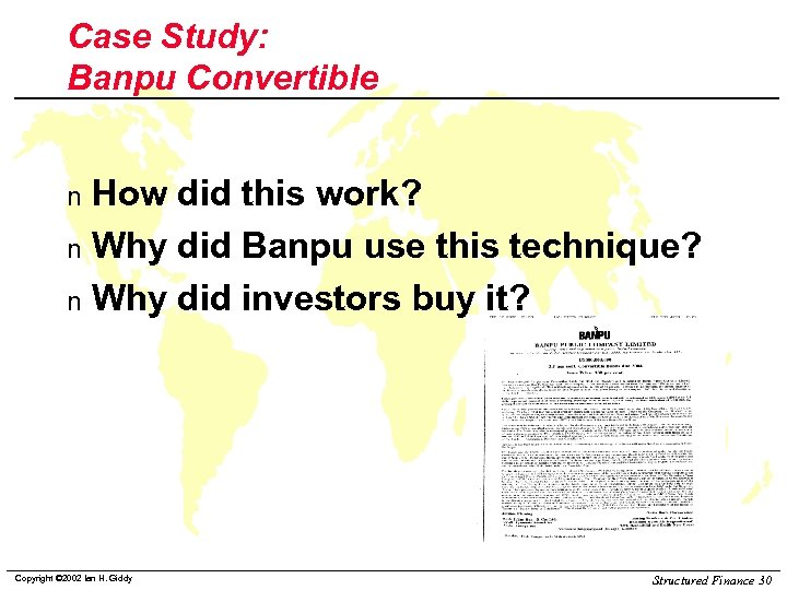 Case Study: Banpu Convertible How did this work? n Why did Banpu use this