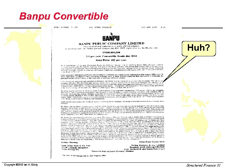 Banpu Convertible Huh? Copyright © 2002 Ian H. Giddy Structured Finance 31