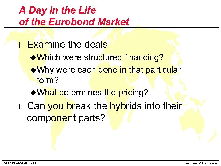 A Day in the Life of the Eurobond Market l Examine the deals u.