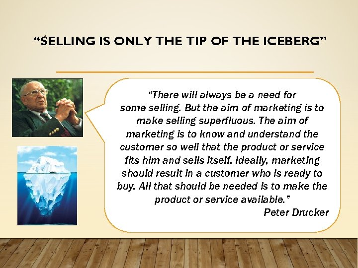 """9 """"SELLING IS ONLY THE TIP OF THE ICEBERG"""" """"There will always be a"""