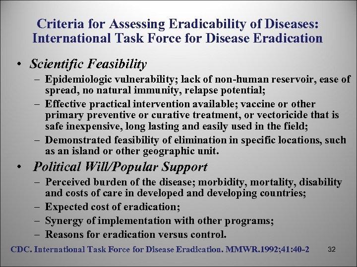 Criteria for Assessing Eradicability of Diseases: International Task Force for Disease Eradication • Scientific