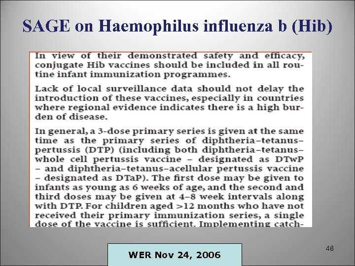 SAGE on Haemophilus influenza b (Hib) WER Nov 24, 2006 48