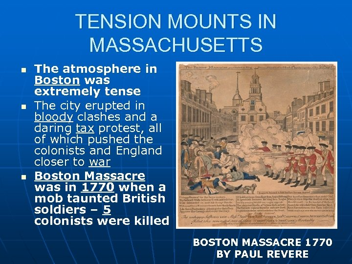 TENSION MOUNTS IN MASSACHUSETTS n n n The atmosphere in Boston was extremely tense