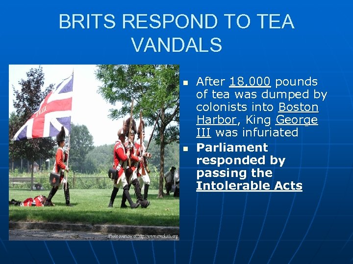 BRITS RESPOND TO TEA VANDALS n n After 18, 000 pounds of tea was