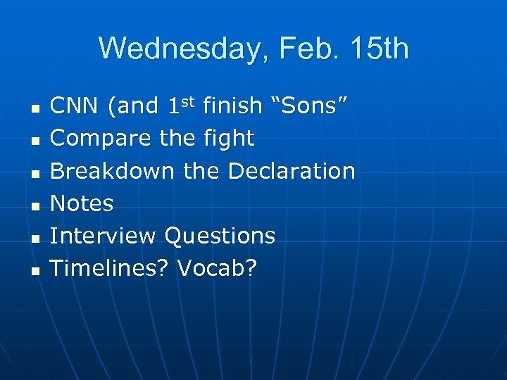 """Wednesday, Feb. 15 th n n n CNN (and 1 st finish """"Sons"""" Compare"""