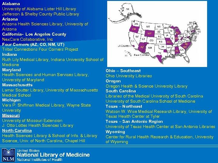 Alabama University of Alabama Lister Hill Library Jefferson & Shelby County Public Library Arizona