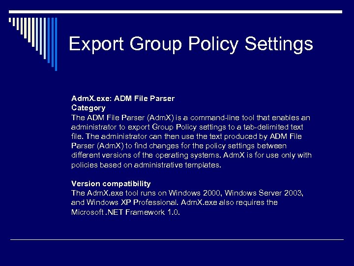 Export Group Policy Settings Adm. X. exe: ADM File Parser Category The ADM File