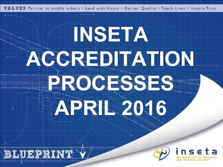 INSETA ACCREDITATION PROCESSES APRIL 2016