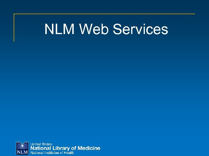 NLM Web Services