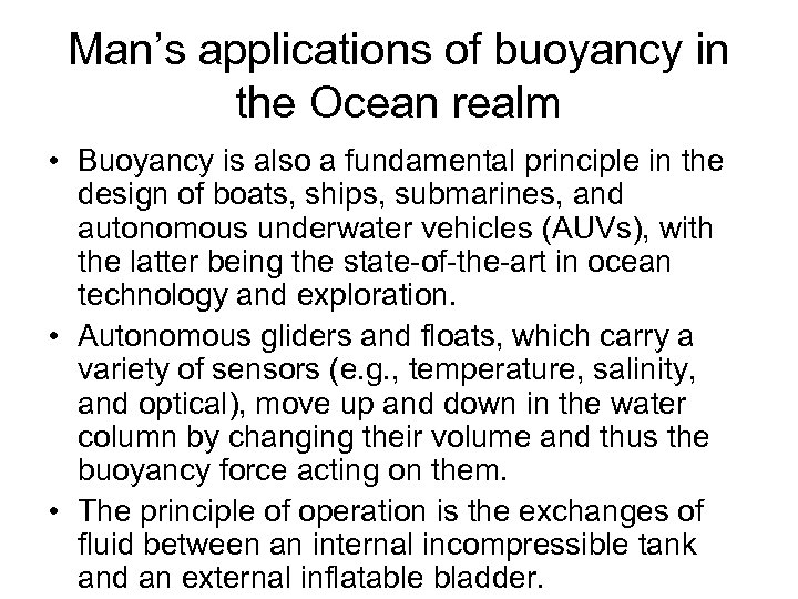 Man's applications of buoyancy in the Ocean realm • Buoyancy is also a fundamental