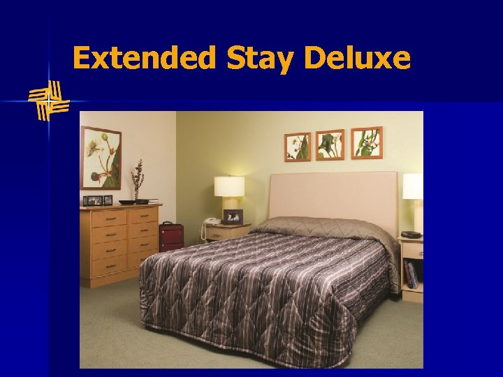 Extended Stay Deluxe