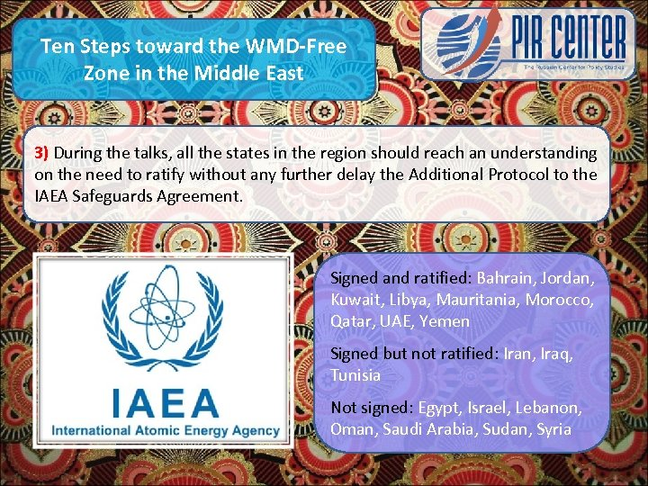 Ten Steps toward the WMD-Free Zone in the Middle East 3) During the talks,