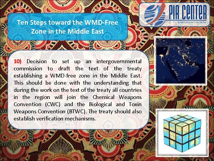 Ten Steps toward the WMD-Free Zone in the Middle East 10) Decision to set