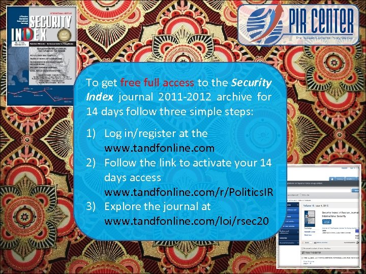 To get free full access to the Security Index journal 2011 -2012 archive for