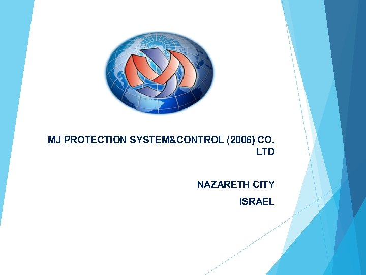 MJ PROTECTION SYSTEM&CONTROL (2006) CO. LTD NAZARETH CITY ISRAEL