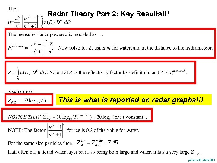 Radar Theory Part 2: Key Results!!! This is what is reported on radar graphs!!!