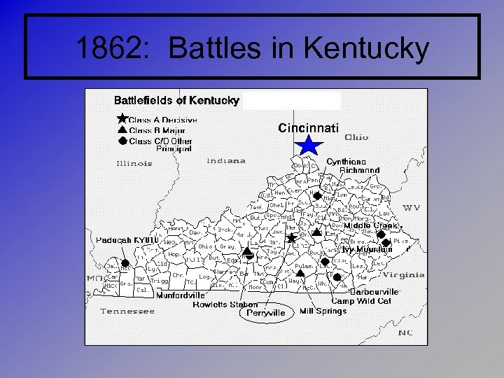 1862: Battles in Kentucky Cincinnati