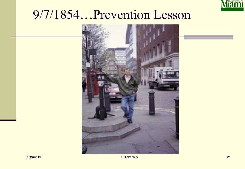 9/7/1854…Prevention Lesson 3/15/2018 Prilleltensky 28