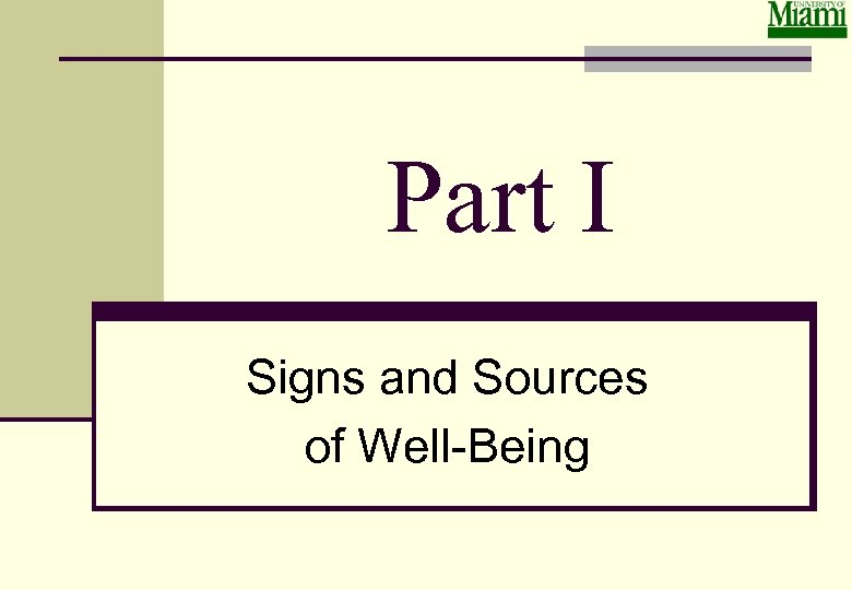 Part I Signs and Sources of Well-Being