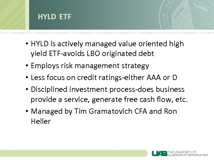 HYLD ETF • HYLD is actively managed value oriented high yield ETF-avoids LBO originated