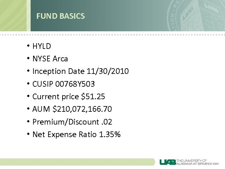 FUND BASICS • HYLD • NYSE Arca • Inception Date 11/30/2010 • CUSIP 00768