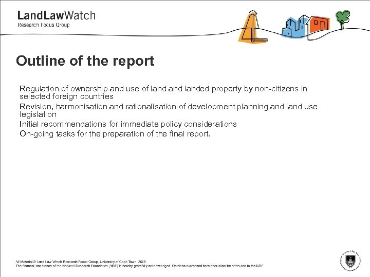 Outline of the report Regulation of ownership and use of landed property by non-citizens