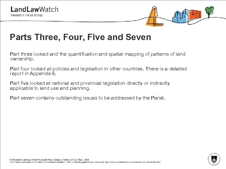 Parts Three, Four, Five and Seven Part three looked and the quantification and spatial