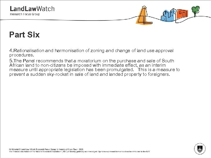 Part Six 4. Rationalisation and harmonisation of zoning and change of land use approval