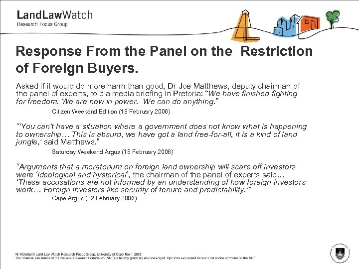 Response From the Panel on the Restriction of Foreign Buyers. Asked if it would