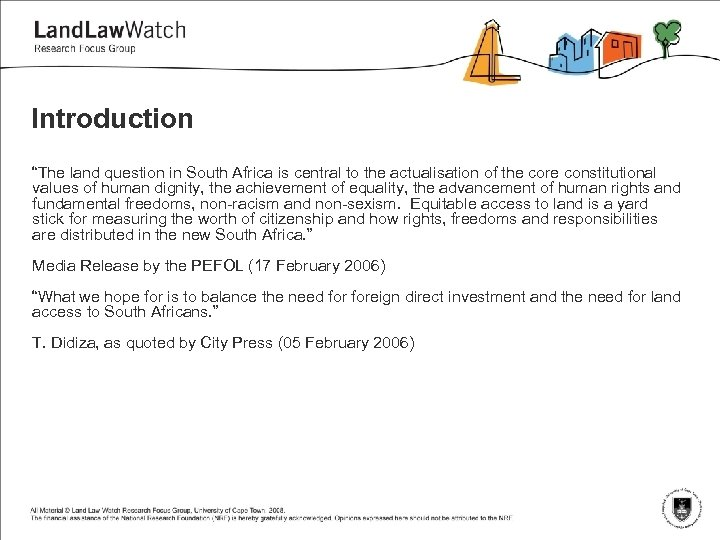 """Introduction """"The land question in South Africa is central to the actualisation of the"""