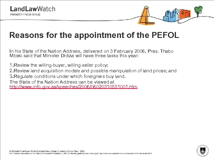 Reasons for the appointment of the PEFOL In his State of the Nation Address,