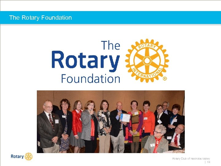 The Rotary Foundation Rotary Club of Nashoba Valley | 19