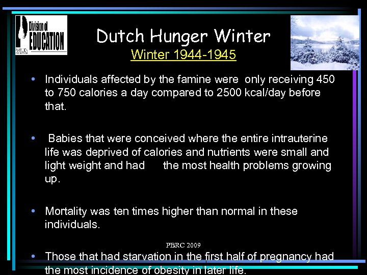 Dutch Hunger Winter 1944 -1945 • Individuals affected by the famine were only receiving