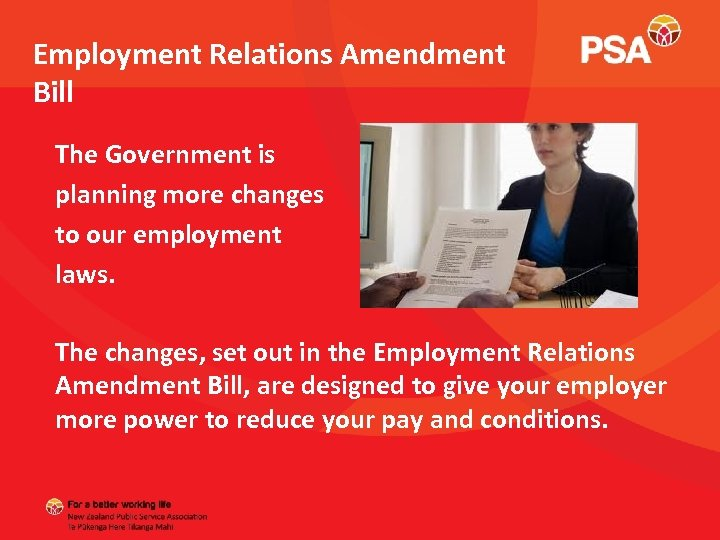 Employment Relations Amendment Bill The Government is planning more changes to our employment laws.