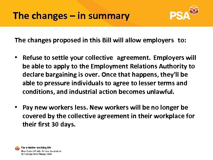 The changes – in summary The changes proposed in this Bill will allow employers