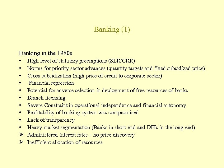 Banking (1) Banking in the 1980 s • • • Ø Ø High level