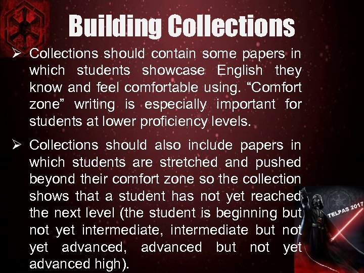 Building Collections Ø Collections should contain some papers in which students showcase English they