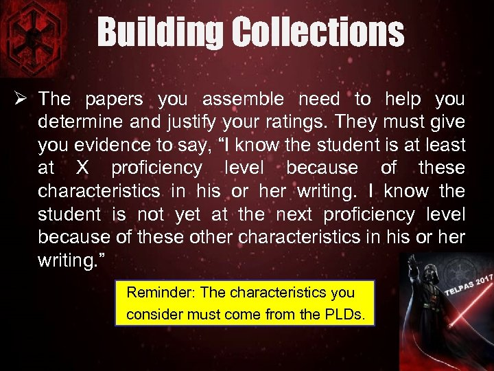 Building Collections Ø The papers you assemble need to help you determine and justify