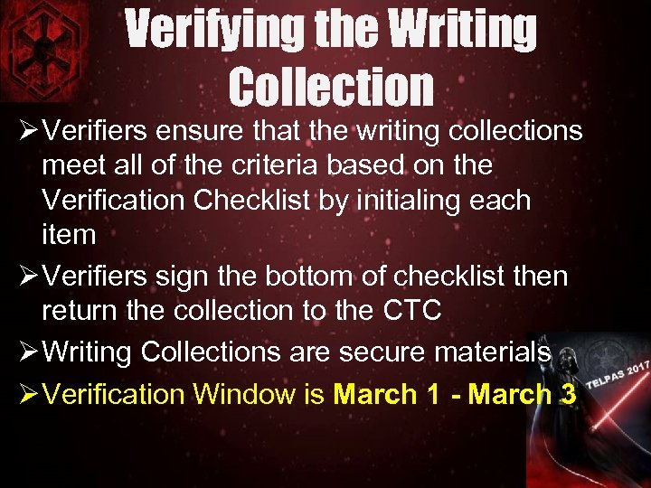 Verifying the Writing Collection Ø Verifiers ensure that the writing collections meet all of