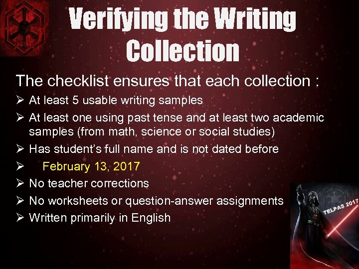 Verifying the Writing Collection The checklist ensures that each collection : Ø At least