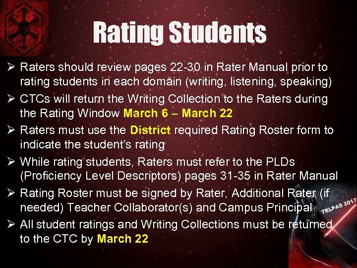 Rating Students Ø Raters should review pages 22 -30 in Rater Manual prior to
