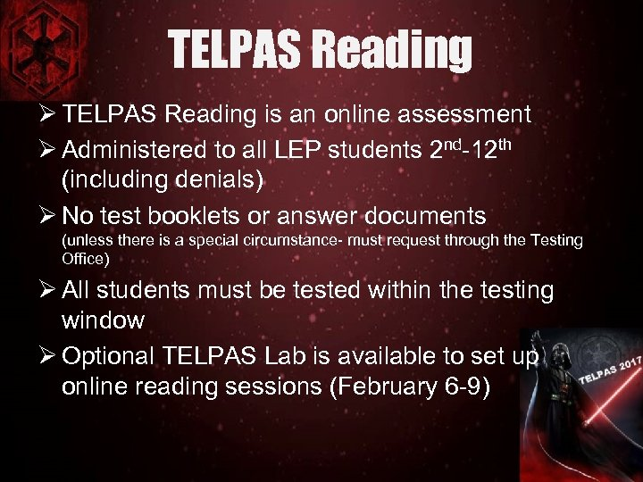 TELPAS Reading Ø TELPAS Reading is an online assessment Ø Administered to all LEP