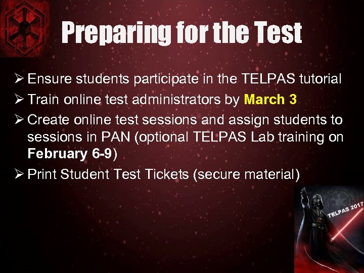 Preparing for the Test Ø Ensure students participate in the TELPAS tutorial Ø Train