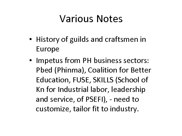 Various Notes • History of guilds and craftsmen in Europe • Impetus from PH