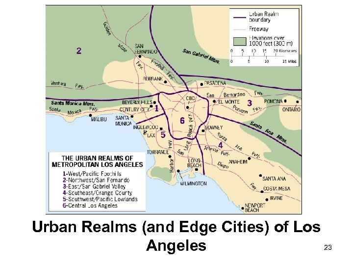 Urban Realms (and Edge Cities) of Los 23 Angeles